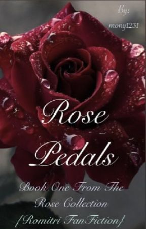 Rose pedals (a Vampire Academy fan fiction) by mony1231