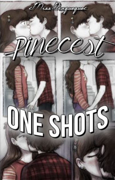 One Shots    Pinecest
