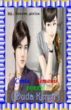 [02] Cinta Semanis Duren ( Duda Keren ) [Complete] by velove_girlie