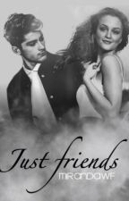Just Friends [Zayn Malik & Tu] by mirandawf