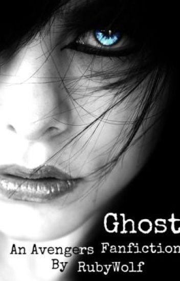 Ghost - An Avengers Fanfiction