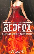 Redfox - A Última Elementar do Fogo by -Wizard-