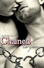 Chained To You by daebak_cookie