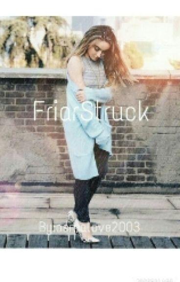 FriarStruck