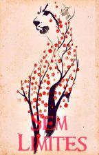 Sem Limites | Amor Doce by FireEagles