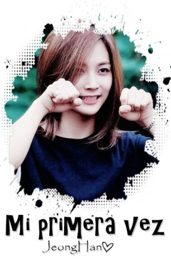 'Mi primera vez' - JeongHan SEVENTEEN ♥ Adaptación [Lemon]