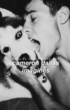 Cameron Dallas Imagines by carolmendallas