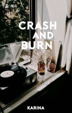 Crash and Burn by mountainy