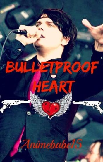 Bulletproof Heart (Gerard Way x reader)
