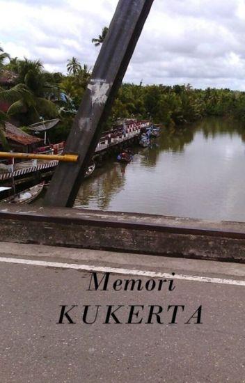 MEMORI KUKERTA