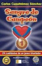 SANGRE DE CAMPEON by GAEL_UNIVERSE