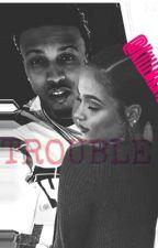 Trouble (August Alsina x Kehlani) by KayDigz