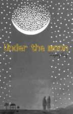 Under the moon (Harry Styles Oneshot) by AnieStyles