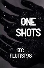 One-Shots by flutist98