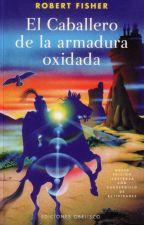 El Caballero De La Armadura Oxidada  by diiwet
