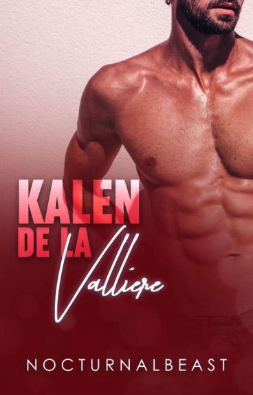 Sexy Beast #1: Kalen De La Valliere [#Wattys2016 Winner]