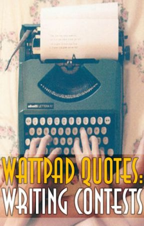 WQ Writing Contests by Wattpad_Quotes