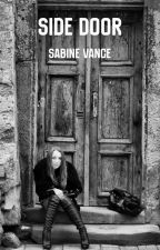 Side Door (Book One) by untameddemons