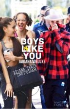 Boys like you •jariana• DISCONTINUED by Ietarianalive