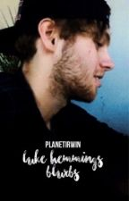 luke hemmings blurbs by planetirwin
