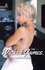 WICKED GAMES • Eazy-E (Book 2) by MisunderstoodNani