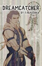 Dreamcatcher [ Connor Kenway x reader ] Assassin's Creed III fanfic by Faraushka