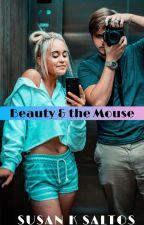 Beauty & the Mouse by SusanKSaltos