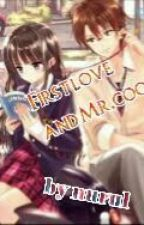 First love and mr.cool by NurulOnew