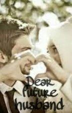Dear Future Husband by permataiintan