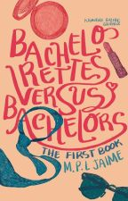 Bachelorettes Versus Bachelors (Book 1) by BangtansWife