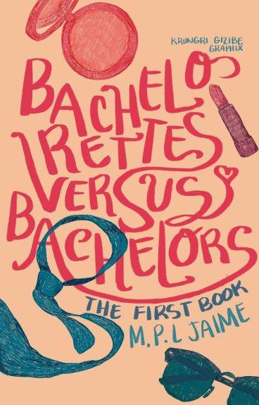 Bachelorettes Versus Bachelors (Book 1)