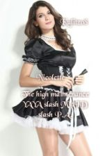 The high maintenance YAYA slash MAID slash P.A. by kulitz08