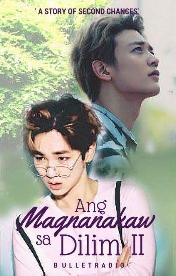 Ang Magnanakaw Sa Dilim Season 2 #BoyxBoy [Completed]