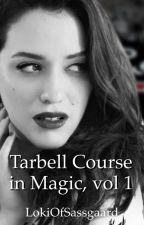 Tarbell Course in Magic, vol 1 | Thor AU | Loki/Darcy, Thor/Jane by LokiOfJotunheimen
