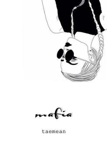 MAFIA | GYUHAN [COMPLETED]