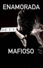 Enamorada de un mafioso by _cripchet