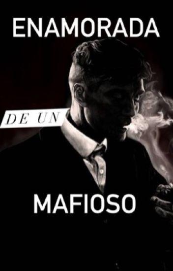 Enamorada de un mafioso