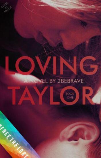 Loving Taylor (girlxgirl)