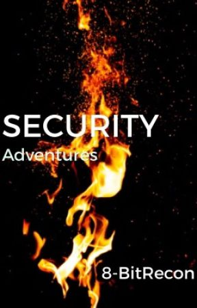 The Security Adventures by 8-BitRecon