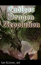 Endless Dragon Revolution by Alisus_xd