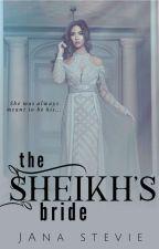 The Sheikh's Bride by janastevie