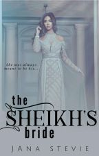 The Sheikh's Bride by janastevie