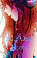 My Sad One Shots by Magical_Risacchi