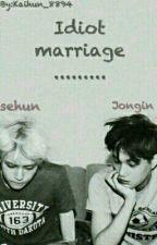 Idiot marriage (boy×boy) by kimochiaoi