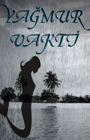 Yağmur Vakti by zeynepm24