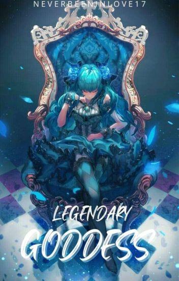 Legendary Goddess