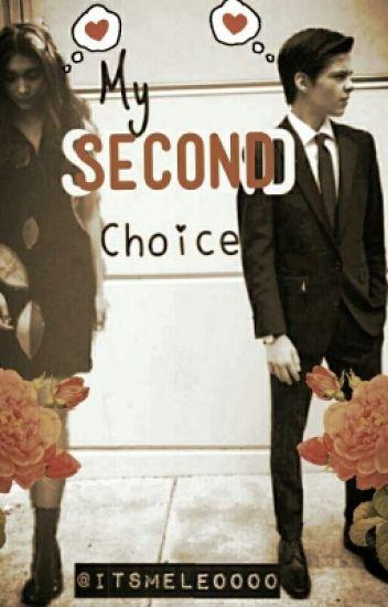 My Second Choice (Riarkle)
