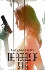 The Rebels of Salis by Daisyie