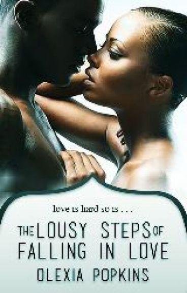 The Lousy Steps Of Falling Inlove by SilentNiaAngel