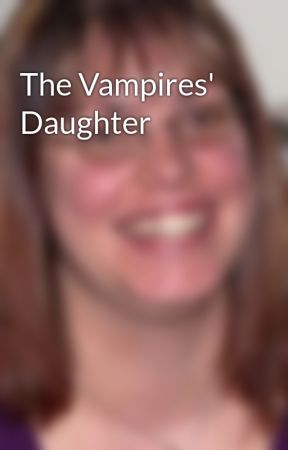 The Vampires' Daughter by ErinDanzer